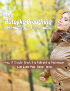 Click here to get the eBook, 'Buteyko Breathing Technique for Sleep Apnea'!