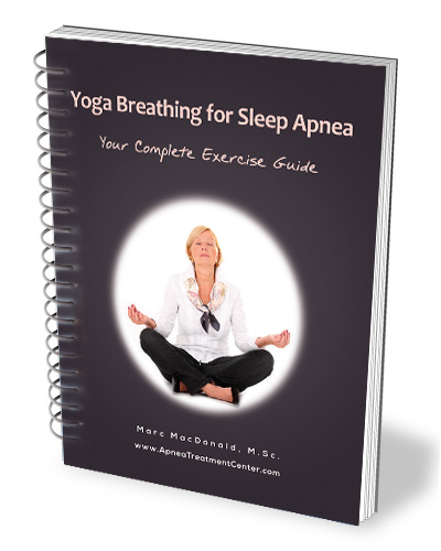 Cure your sleep apnea the natural way. Click here to get the ebook ;Yoga Breathing for Sleep Apnea'.
